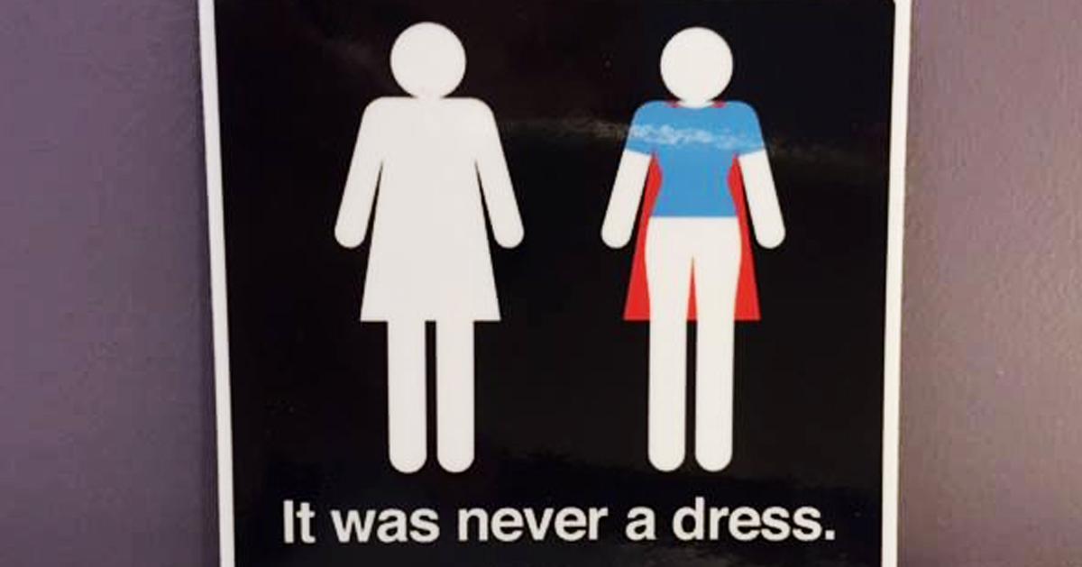 Nunca Foi Um Vestido: Esta Campanha Vai Mudar A Maneira Que Você Vê Placas De Banheiro Das Mulheres Para Sempre